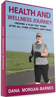 Health and Wellness Journey book by happiness speaker Dana Morgan Barnes